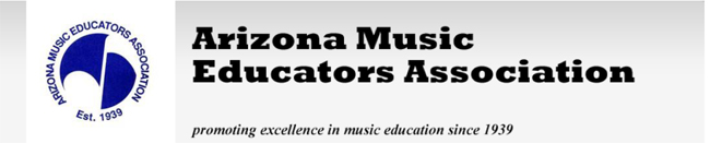 Arizona Music Educators Association: promoting excellence in music education since 1939