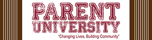 Parent University, September 8- Register now!