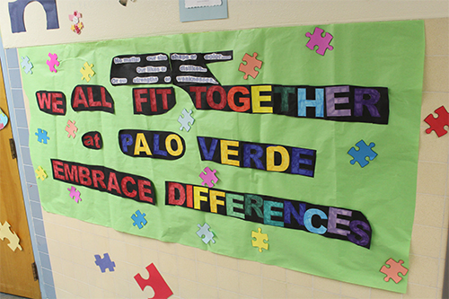"""We All Fit Together at Palo Verde.  Embrace Differences."""