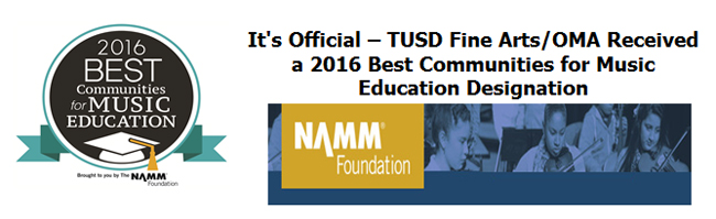 It's official - TUSD Fine Arts/OMA Received a 2016 Best Communities for Music Education Designation